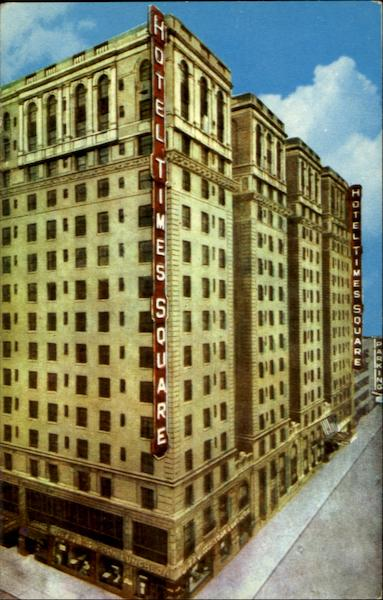 Hotel Times Square, 43rd St. West of Broadway New York City