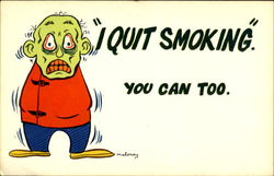 I Quit Smoking You Can Too Postcard