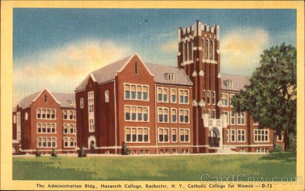 The Administration Bldg, Nazareth College Rochester New York