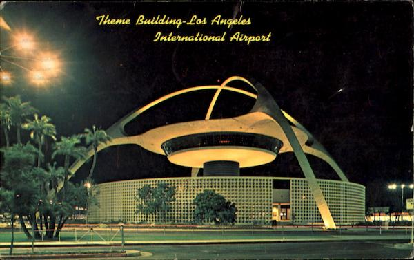 Theme Building Los Angeles International Airport California