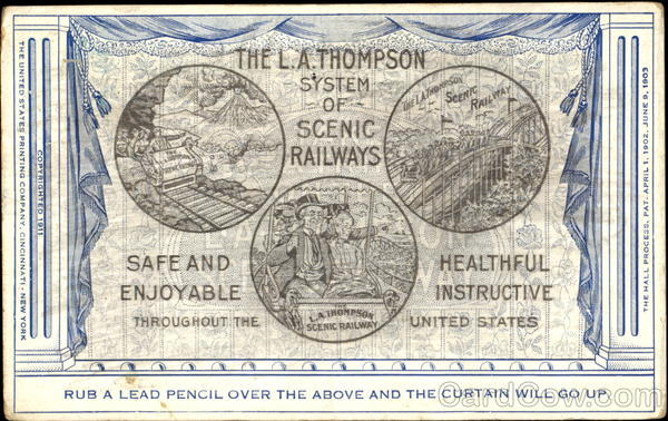 The L. A. Thompson System Of Scenic Railway Trains, Railroad