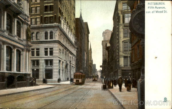 Pittsburg Fifth Avenue, Cor. Of Wood St Pittsburgh Pennsylvania