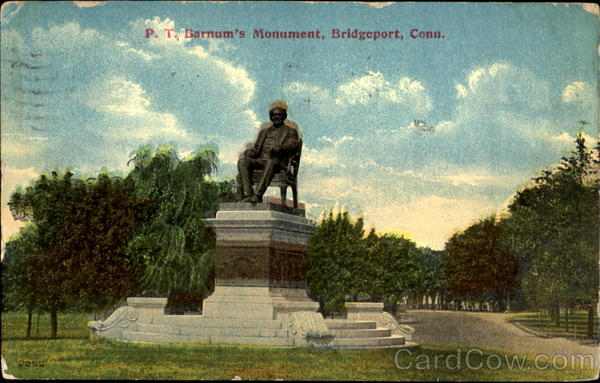 P. T. Barnum's Monument Bridgeport Connecticut