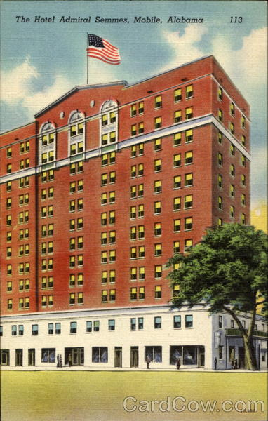 The Hotel Admiral Semmes Mobile Alabama