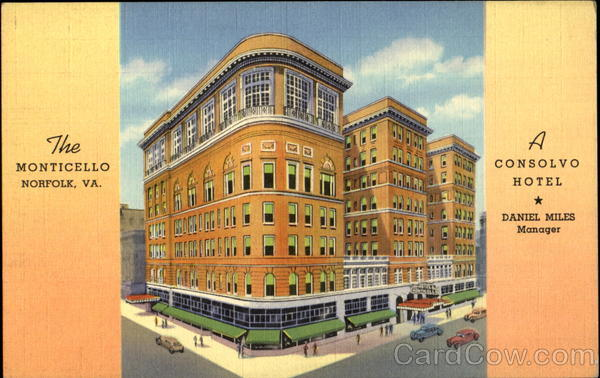 The Monticello A Consolvo Hotel, City Hall Ave. and Granby Street Norfolk Virginia