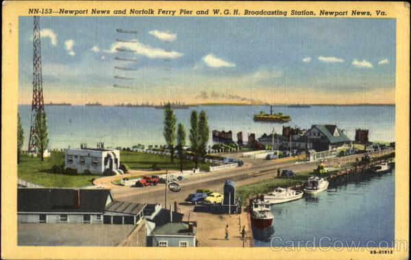 Newport News And Norfolk Ferry Pier And W. G. H. Broadcasting Station Virginia