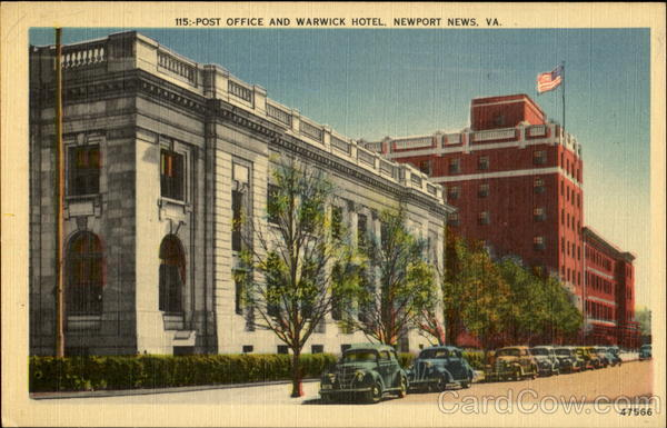 Post Office And Warwick Hotel Newport News Virginia