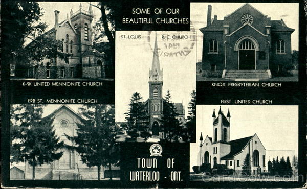 Some Of Our Beautiful Churches Waterloo Ontario Canada
