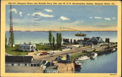 Newport News And Norfolk Ferry Pier And W. G. H. Broadcasting Station
