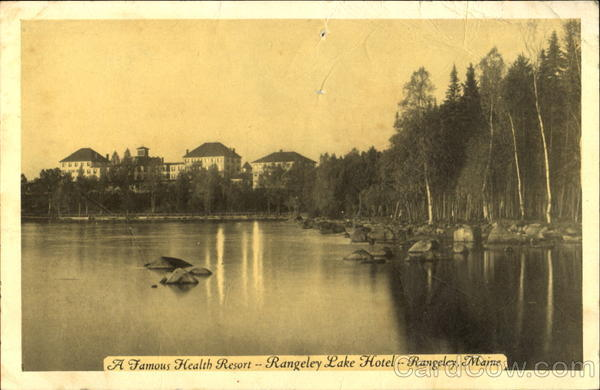 A Famous Health Resort Rangeley Lake Hotel Maine