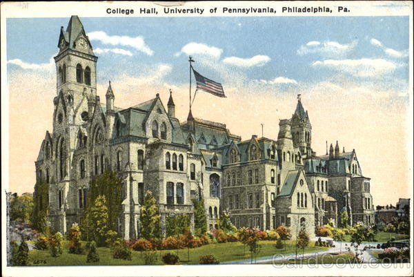 College Hall, University of Pennsylvania Philadelphia