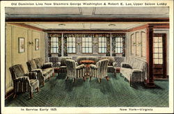 Old Dominion Line New Steamers George Washington & Robert E. Lee Upper Saloon Lobby