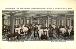 Old Dominion Line New Steamers George Washington & Robert E. Lee Main Dining Room