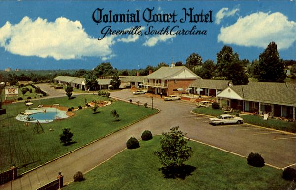 Colonial Court Hotel, U. S. 29 North Wade Hampton Blvd Greenville South Carolina