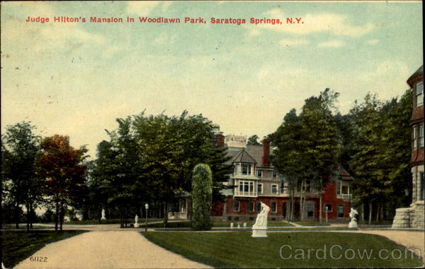 Judge Hilton's Mansion In Woodlawn Park Saratoga Springs New York