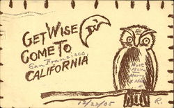 Get Wise Come To California