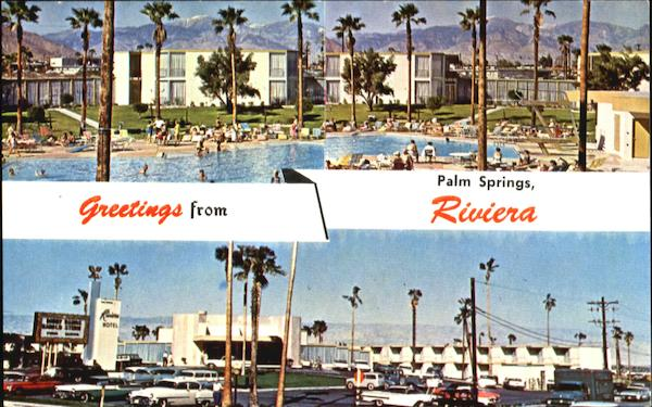 Greetings From Riviera Hotel Palm Springs California