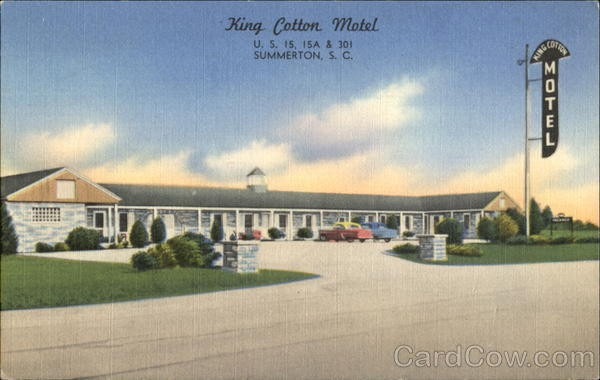 King Cotton Motel, U. S. 15 15A & 301 Summerton South Carolina