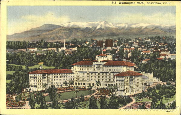 Huntington Hotel Pasadena California
