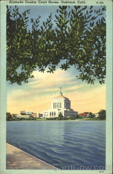 Alameda County Court House Oakland California