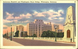 Delaware Hospital And Washington Street Bridge