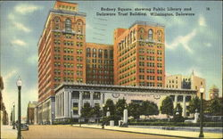 Rodney Square Showing Public Library And Delaware Trust Building