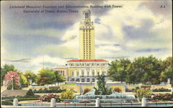 Littlefield Memorial Fountain And Administration Building With Tower, University of Texas
