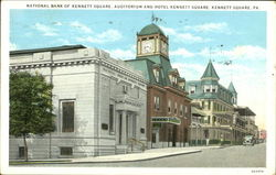 National Bank Of Kennett Square, Auditorium and Hotel Kennett Square