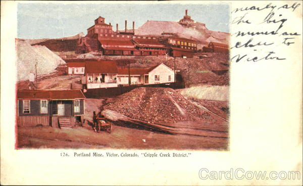 Portland Mine, Cripple Creek District Voctor Colorado