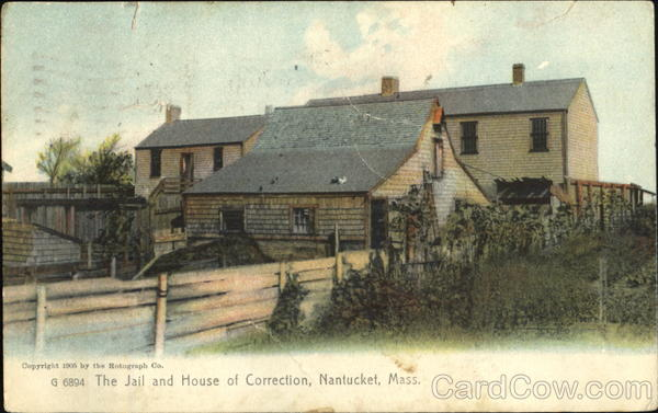 The Jail And House Of Correction Nantucket Massachusetts