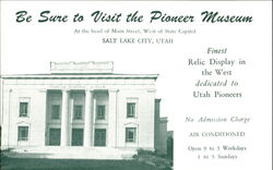 Be Sure To Visit The Pioneer Museum Postcard