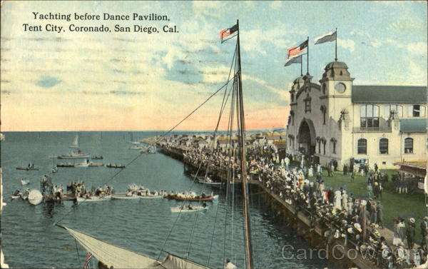Yachting Before Dance Pavilion, Tent City, Coronado San Diego California