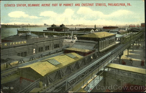 Elevated Station, Delaware Avenue Foot of Market and Chestnut Streets Philadelphia Pennsylvania