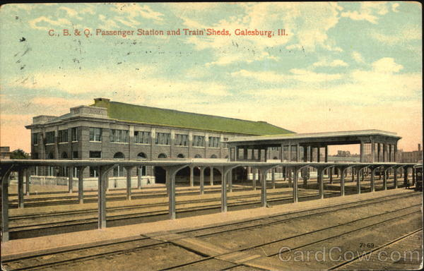C., B. & Q. Passenger Station And Train Sheds Galesburg Illinois