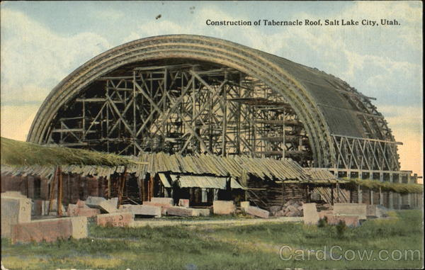 Construction Of Tabernacle Roof Salt Lake City Utah