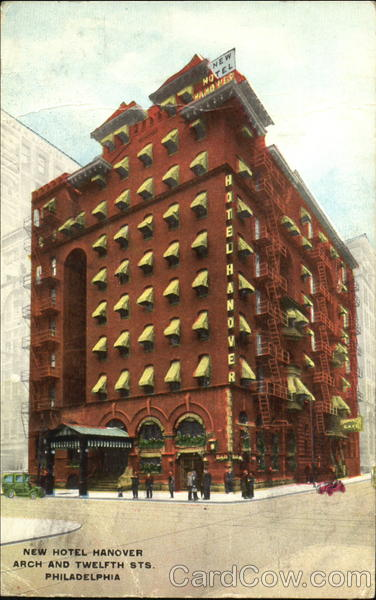 New Hotel Hanover, Arch and Twelfth Sts Philadelphia Pennsylvania
