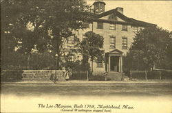 The Lee Mansion Built 1768