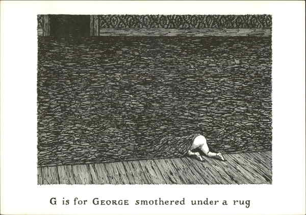 G is for George Smothered Under a Rug Edward Gorey