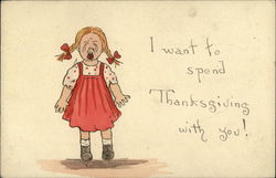 I want to spend Thanksgiving with you!