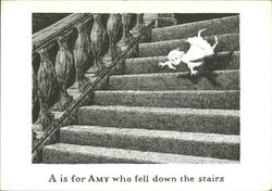 A is for Amy who fell down the stairs