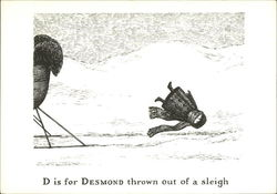 D is for Desmond thrown out of a sleigh