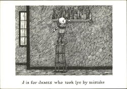 J is for James who Took Lye by Mistake