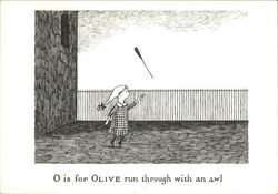 O is for Olive run through with and awl