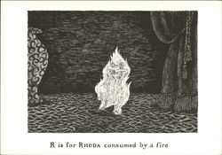 R is for Rhoda consumed by a fire