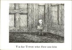T is for Titus who Flew into Bits
