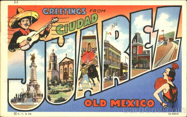 Greetings From Ciudad Juarez Mexico Large Letter