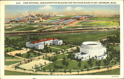 Ford Rotunda Administration Building And The River Rouge Plant