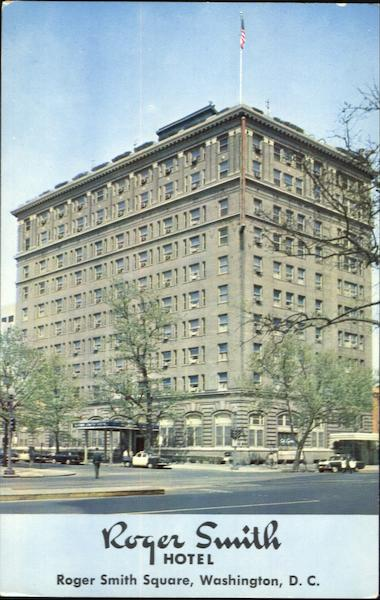 Roger Smith Hotel, 18th Street and Pennsylvania Avenue N.W. Washington 6 District of Columbia