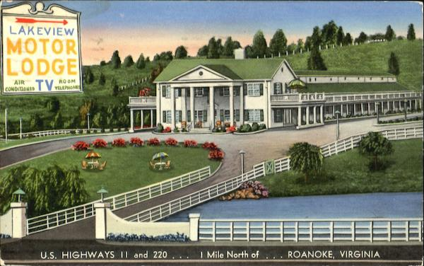 Lakeview Motor Lodge, U. S. Highways 11 and 220 Roanoke Virginia
