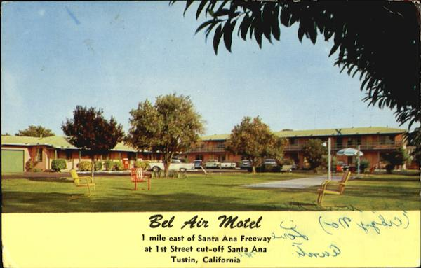 Bel Air Motel, 1st St Cut-off Santa Ana Tustin California